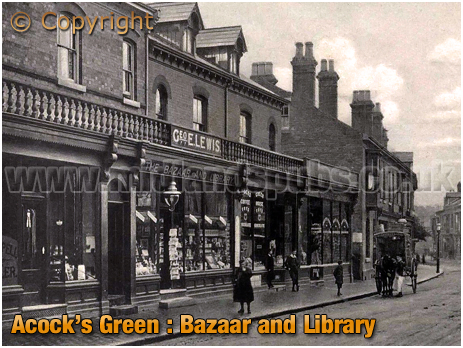 Birmingham : Acock's Green Bazaar and Library of George Lewis [c.1907]