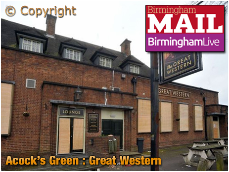Birmingham : The Great Western at Acock's Green Closed and Boarded-Up