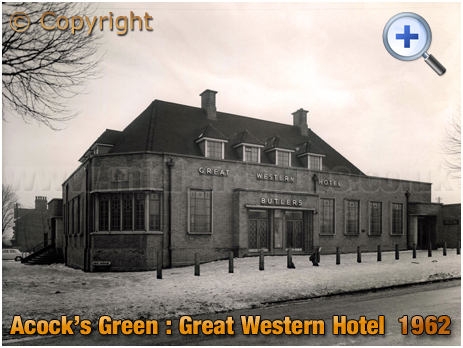 Birmingham : Great Western Hotel at Acock's Green [1962]