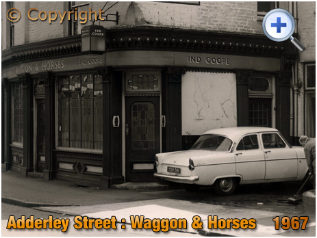 Birmingham : Ground Floor Frontage of the Waggon and Horses on Adderley Street in Bordesley [1978]