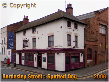 Birmingham : The Spotted Dog on the corner of Bordesley Street and Meriden Street in Digbeth [2008]