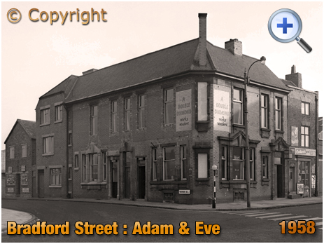 Birmingham : The Adam and Eve in Bradford Street at Bordesley [1958]