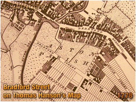 Birmingham : Early development of Bradford Street as shown on Thomas Hanson's map [1778]