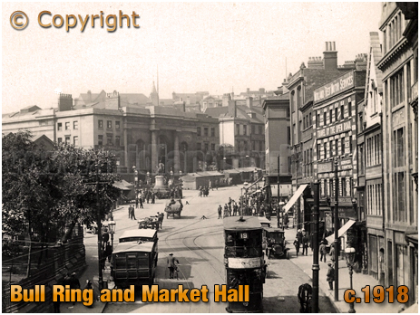 Birmingham : Bull Ring and Market Hall [c.1918]