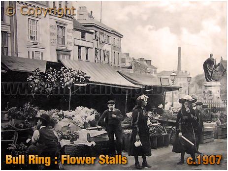 Birmingham : Bull Ring Flower Stalls [1907]