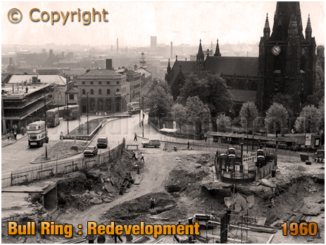 Birmingham : Redevelopment of the Bull Ring [1960]
