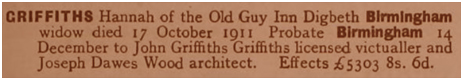 Will of Hannah Griffiths of the Old Guy Inn at Digbeth in Birmingham [1911]