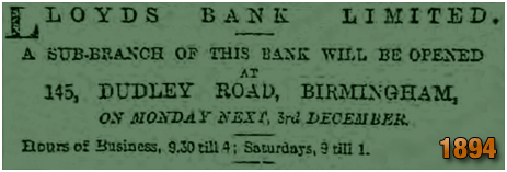 Birmingham : Advertisement for Lloyd's Bank at No.145 Dudley Road at Winson Green [1894]