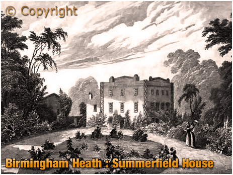 """Summerfield House at Birmingham Heath [from William Smith's """"A New and Compendious History of the County of Warwick"""" published in 1830]"""