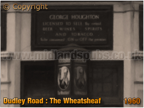 Licensee Plate of the Wheatsheaf Inn on the corner of Dudley Road and Icknield Port Road at Winson Green in Birmingham [1960]
