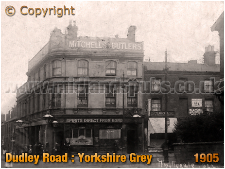 Birmingham : The Yorkshire Grey on the corner of Dudley Road and Winson Street at Winson Green [c.1905]