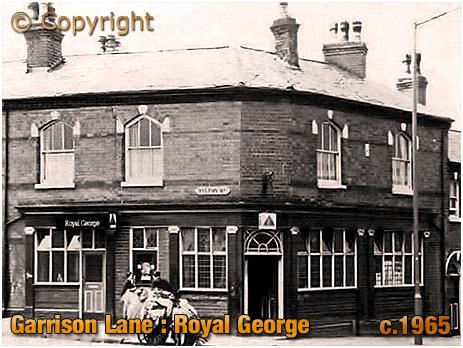 Birmingham : The Royal George on the corner of Garrison Lane and Tilton Road [c.1965]