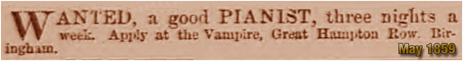Advertisement for a Pianist for the Vampire Tavern on Great Hampton Row at Hockley in Birmingham [1859]