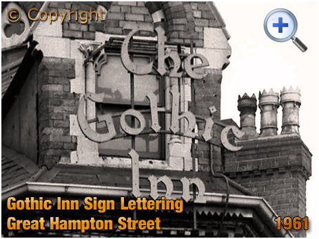 Birmingham : Sign Lettering of the Gothic Inn on Great Hampton Street at Hockley [1961]