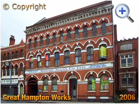 Birmingham : Great Hampton Works in Great Hampton Street at Hockley [2006]