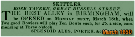 Birmingham : Advertisement for Skittles at the Rose Tavern on Great Russell Street at Hockley [1850]