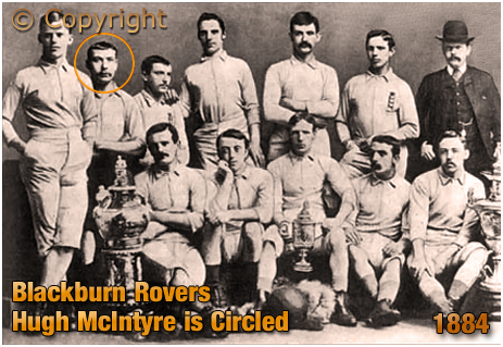 Hugh McIntyre of Blackburn Rovers Football Club [1884]