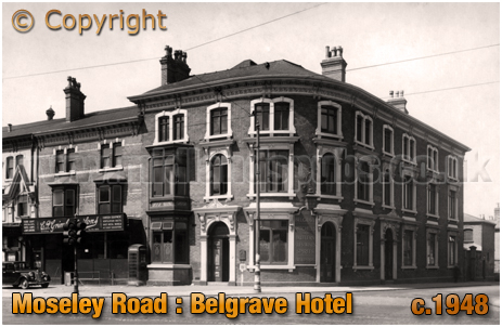 Birmingham : The Belgrave Hotel on the corner of Moseley Road and Belgrave Road at Highgate [c.1948]