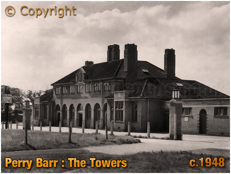 Birmingham : The Towers on Walsall Road at Perry Barr [c.1948]