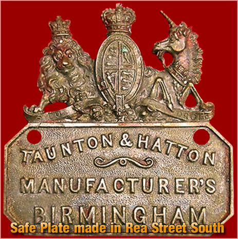 Birmingham : Safe Plate manufactured by Taunton & Hatton of Rea Street South