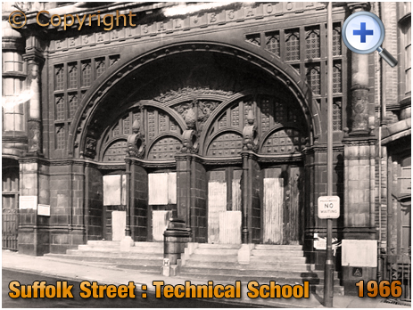 Suffolk Street : Entrance to Technical School [1966]