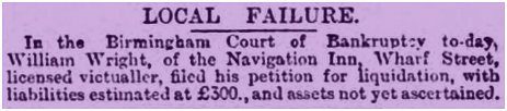 Birmingham : Bankruptcy Notice for William Wright of the Navigation Inn at Wharf Street [1882]