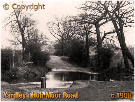 Birmingham : Hob Moor Road at Yardley [c.1908]