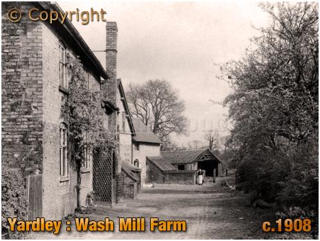 Birmingham : Wash Mill Farm at Yardley [c.1908]