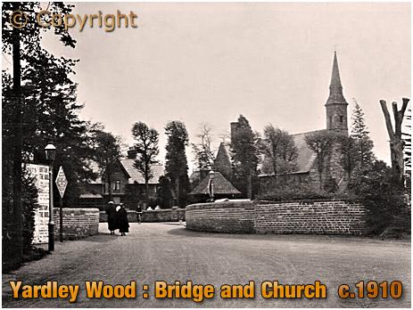 Birmingham : Bridge and Church at Yardley Wood [c.1910]