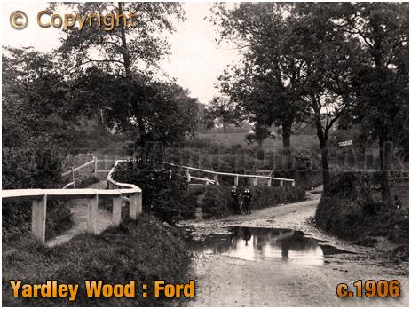 Birmingham : Ford at Yardley Wood [c.1906]