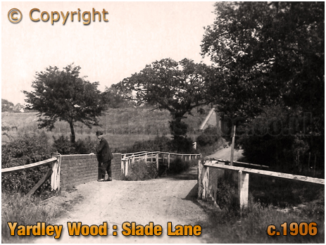 Birmingham : Slade Lane at Yardley Wood [c.1906]