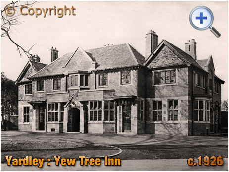Birmingham : The Yew Tree Inn on Stoney Lane at Yardley [c.1926]