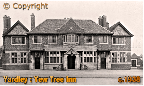 Birmingham : The Yew Tree Inn on Stoney Lane at Yardley [c.1938]