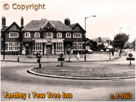 Birmingham : The Yew Tree Inn on Stoney Lane at Yardley [c.1960]