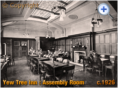 Birmingham : Assembly Room of the Yew Tree Inn on Stoney Lane at Yardley [c.1926]