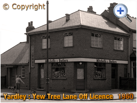 Off Licence on the corner of Yew Tree Lane and Harvey Road at Yardley [1960]