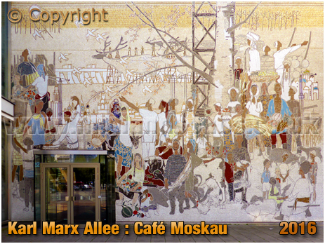 Berlin : Mural by Bert Heller at Café Moskau on Karl-Marx-Allee [September 2016]