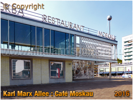 Berlin : Café Moskau on Karl-Marx-Allee [September 2016]