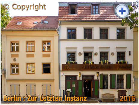 Berlin : Zur Letzten Instanz at Waisenstraße 14-6 [September 2016]