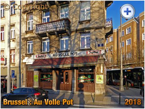 Brussel : Au Volle Pot at Boulevard du Midi 141 [2018]