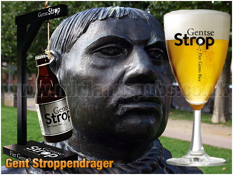 Gent : The Stroppendrager and Gentse Strop Bier