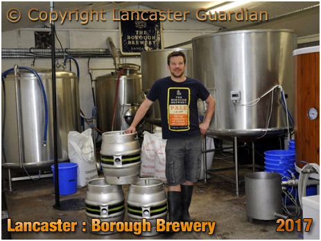 Lancaster : Rory Walker of the Borough Brewery [2017]