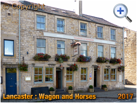 Lancaster : The Wagon and Horses on St. George's Quay [2017]