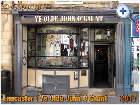 Lancaster : Ye Olde John O'Gaunt [2017]