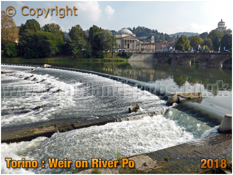 Torino : Weir on River Po and Ponte Vittorio Emanuele I [2018]
