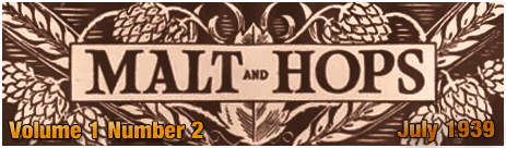 Malt and Hops : The Monthly Magazine of the House of Davenport - Volume 1 Number 2 [July 1939]