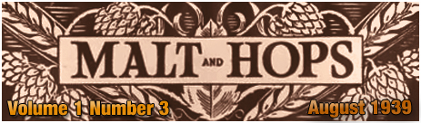 Malt and Hops : The Monthly Magazine of the House of Davenport - Volume 1 Number 3 [August 1939]