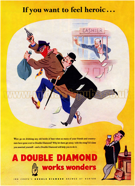 Ind Coope : If You Want To Feel Heroic ... A Double Diamond Works Wonders