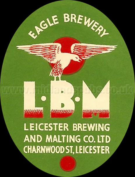 Eagle Brewery : Leicester Brewing and Malting Co. Ltd.