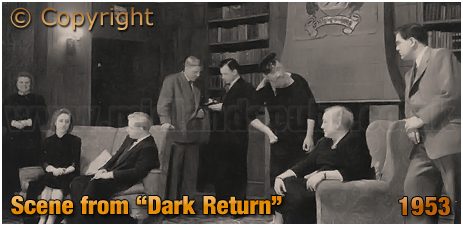 """Mitchell's & Butler's : Dramatic Society's Production of """"Dark Return"""" [1953]"""